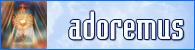 Adoremus